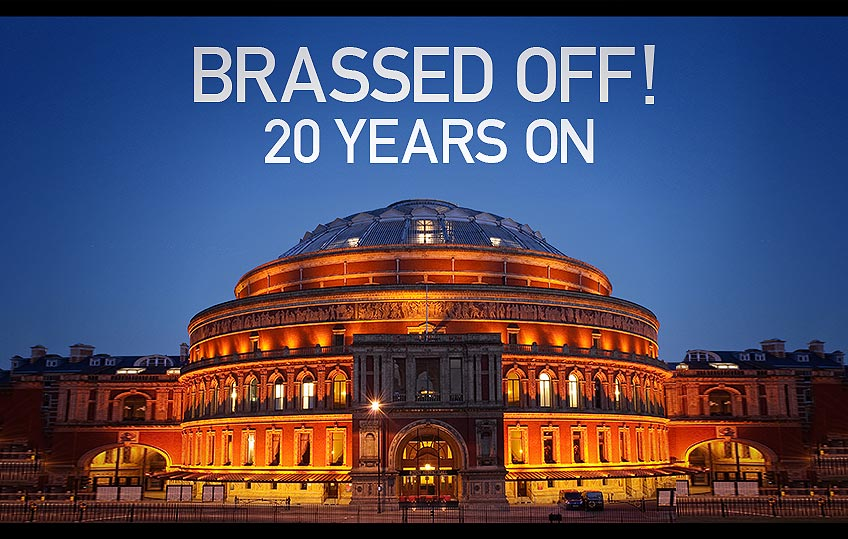 Next Concert Sunday June 25 2017:</br> <b>Brassed Off - 20th Anniversary</b>