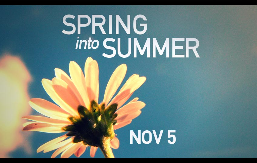 Next Concert Sunday November 5 2017:</br> <b>Spring into Summer</b>